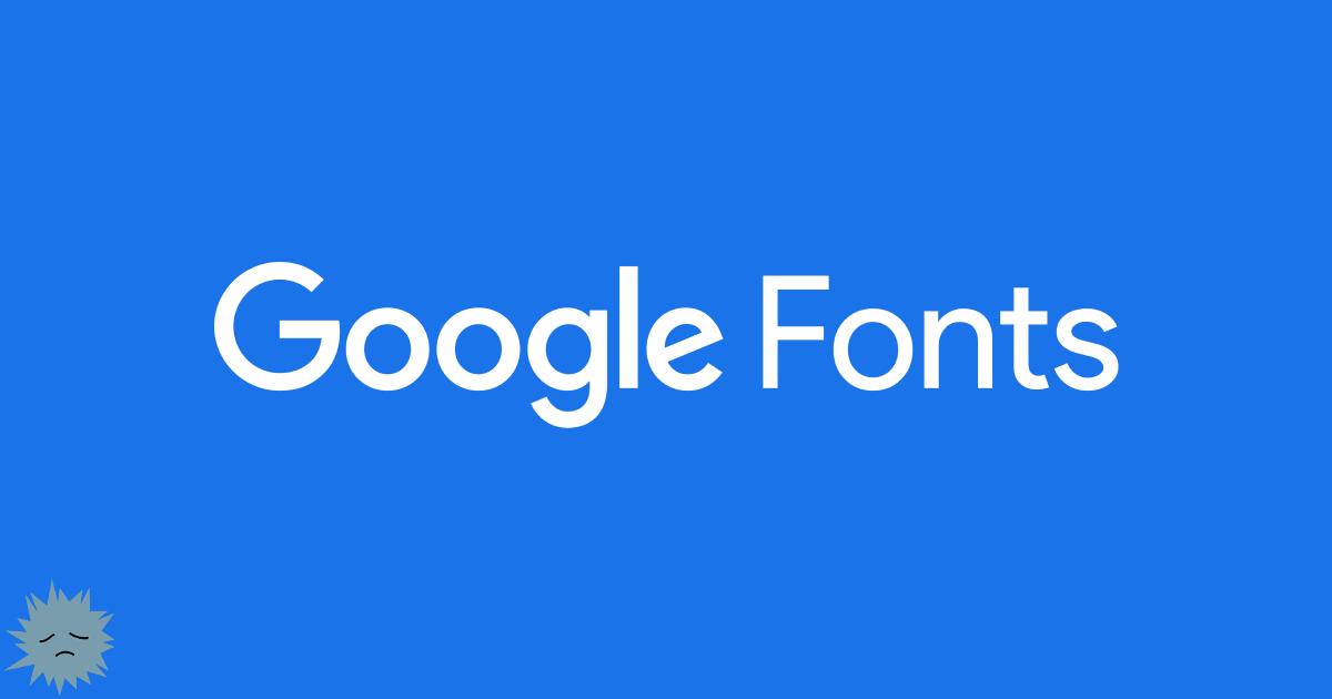 До свидания, Google Fonts. Последний аргумент - 1