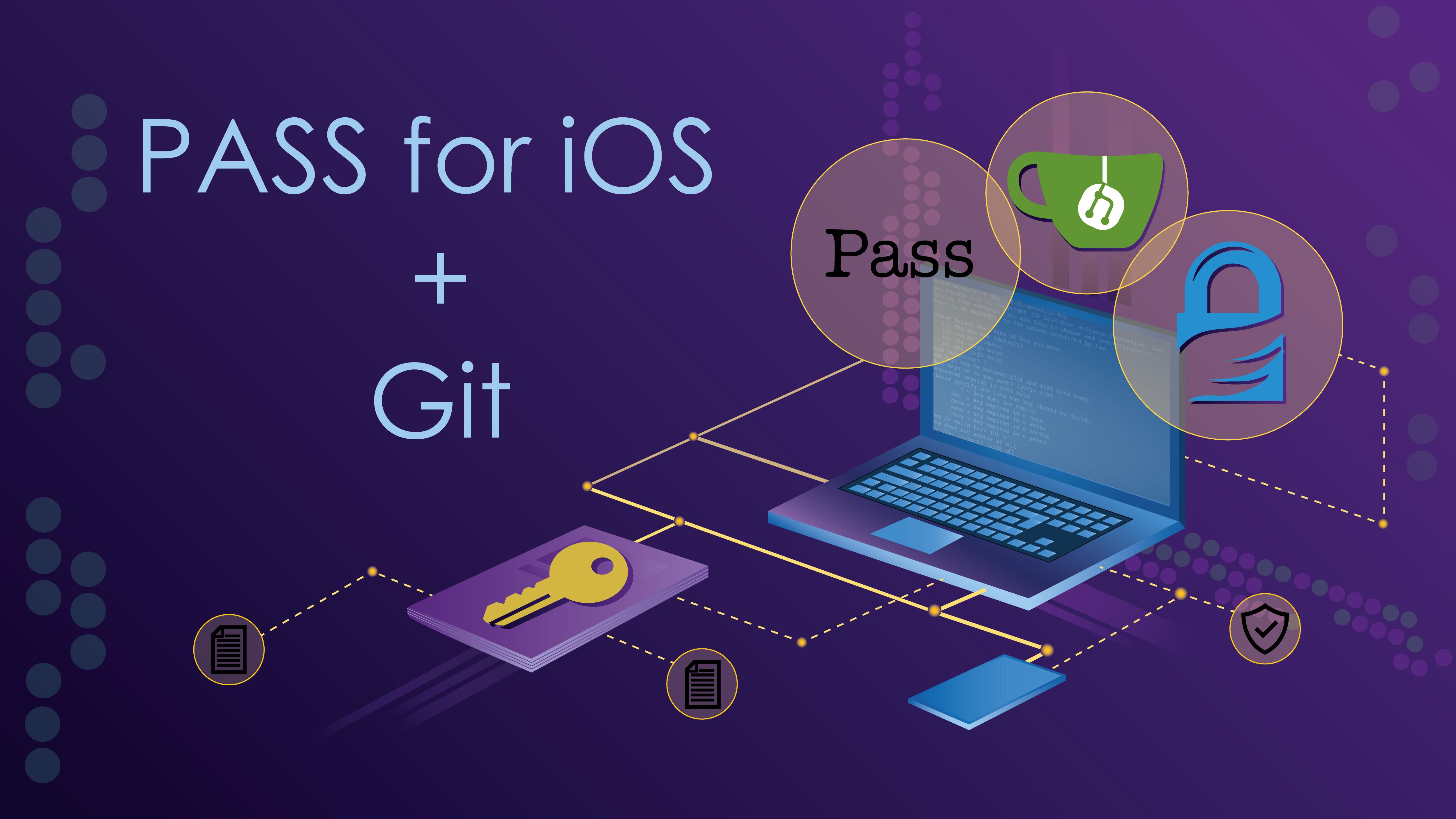 Менеджер паролей с GPG шифрованием: настройка PASS на iOS + Git - 1