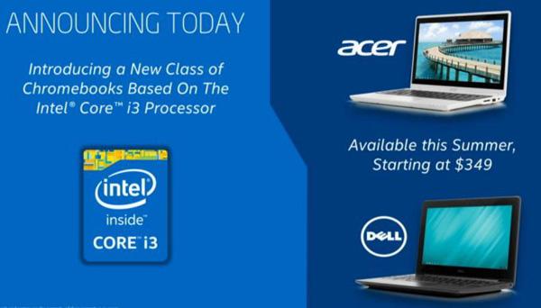Хромбуки на базе процессора Intel Core i3 выпустят и Acer, и Dell