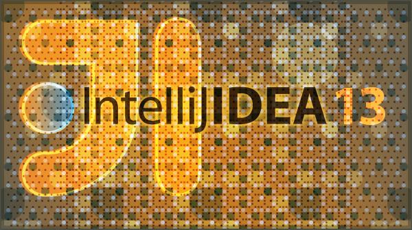 Встречайте: IntelliJ IDEA 13