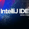 Обзор IntelliJ IDEA 2016.2 Public Preview