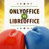ONLYOFFICE или Libre: о битве форматов и совместном редактировании