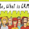 Действительно, а что такое CRM-система?