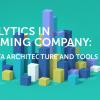 29 ноября, Харьков: доклад «Analytics in a Gaming Company: Big Data Architecture and Tools»
