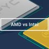 Intel vs AMD: сравнительные тесты