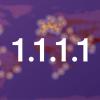 Встречаем сервис от Cloudflare на адресах 1.1.1.1 и 1.0.0.1, или «полку публичных DNS прибыло!»