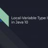 26 рекомендаций по использованию типа var в Java