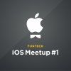 FunTech iOS-meetup #1