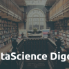 Data Science Digest (July 2019)