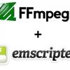 Компилируем FFmpeg в WebAssembly (=ffmpeg.js): Часть 2 — Компиляция с Emscripten