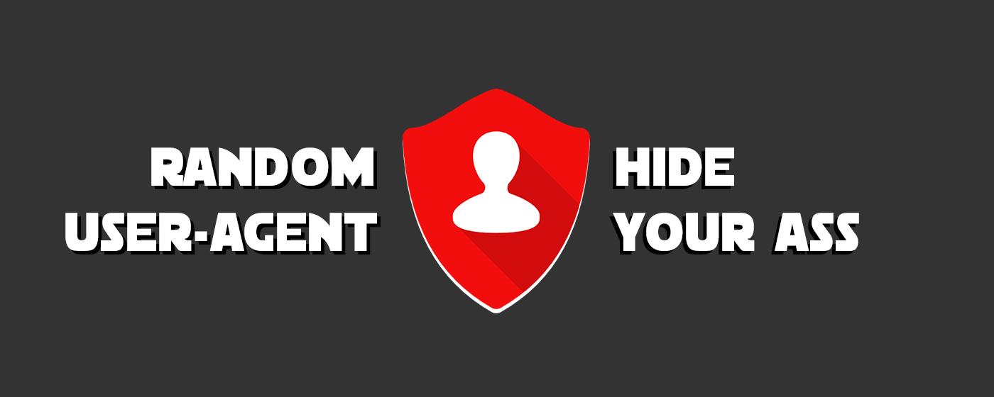 Много анонимности не бывает — скрываем User Agent