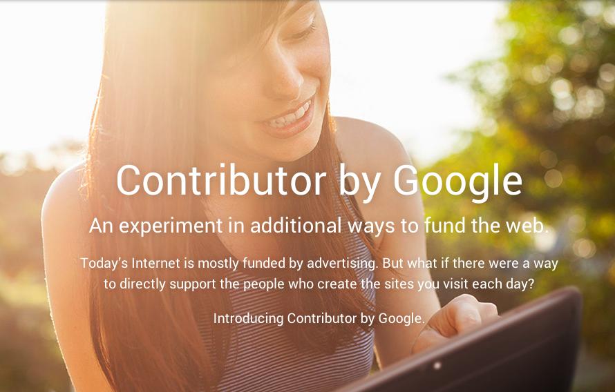 Google запускает Contributor, краудфандинговый сервис для поддержки издателей - 1