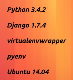 Пример запуска Django 1.7.4 под Python 3.4.2 на Ubuntu 14.04 - 1