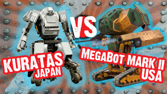 кдпв Kuratas, Japan vs. Megabot Mark II, USA