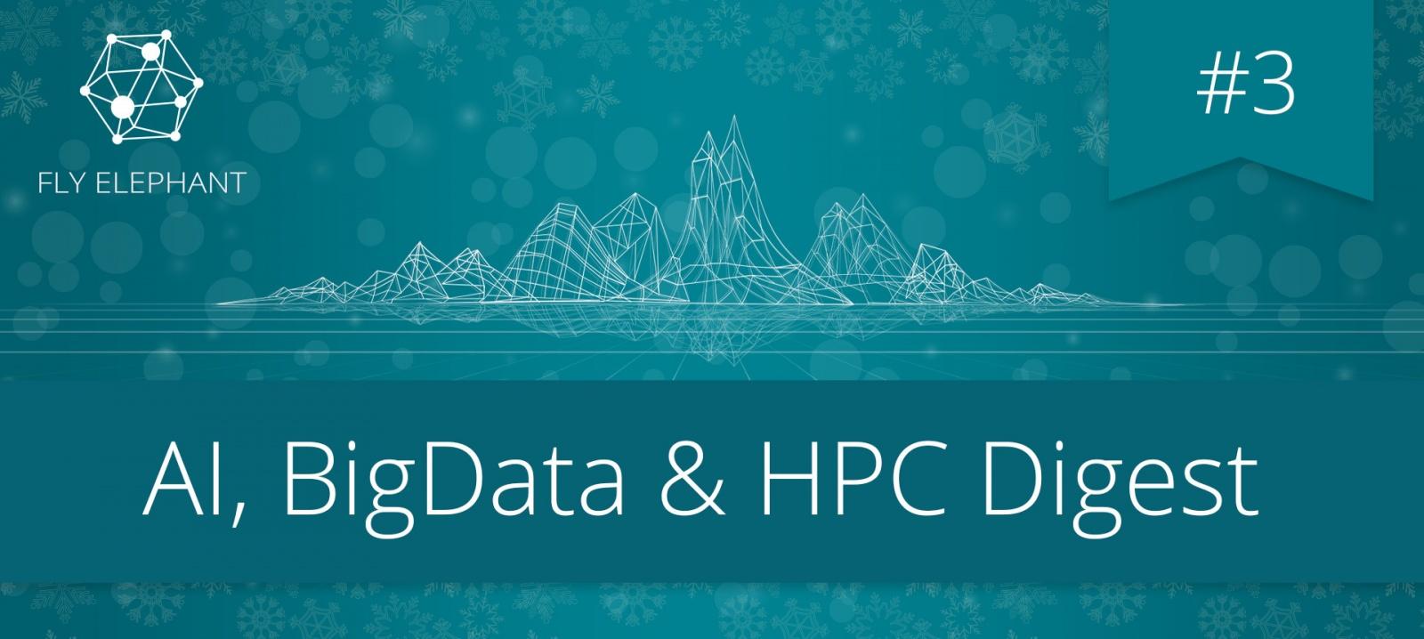 AI, BigData & HPC Digest #3 - 1