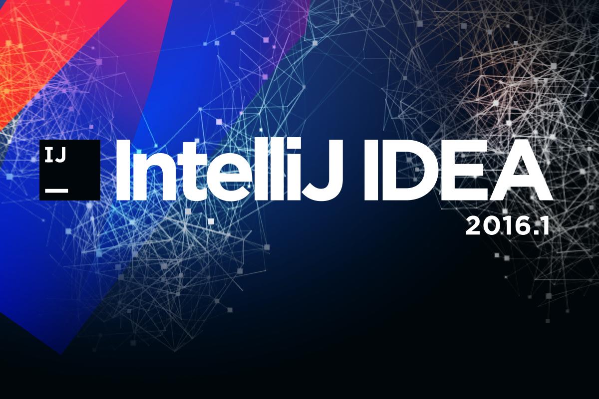 Встречайте IntelliJ IDEA 2016.1 - 1