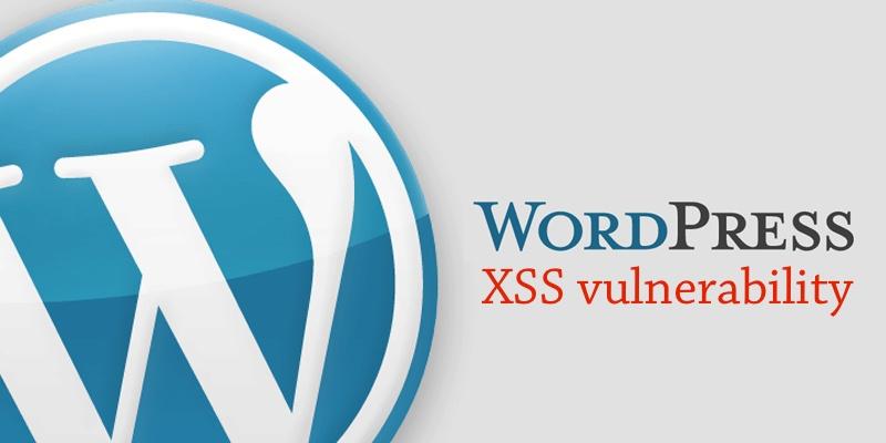 XSS уязвимость по-прежнему сохраняется для WordPress - 1