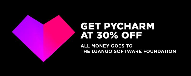 JetBrains и Django анонсировали 30% распродажу PyCharm, c передачей всех денег в фонд Django - 1