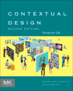 Karen Holtzblatt & Hugh Beyer — Contextual Design (2nd Edition)