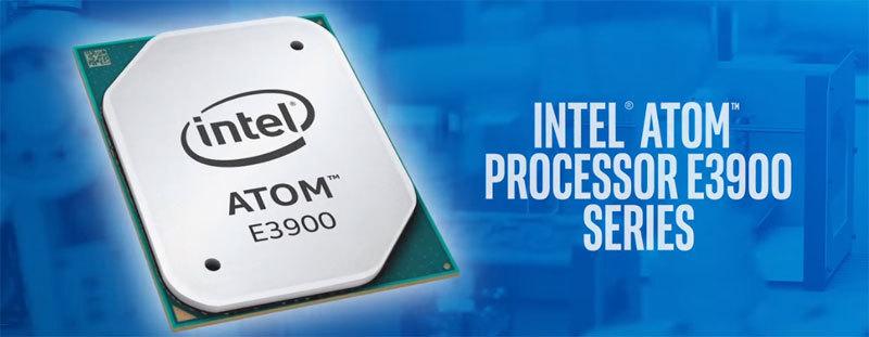 Intel Atom E3900 — новое поколение процессоров для «Интернета вещей» - 1
