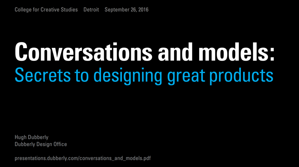 Conversations and models — Secrets to designing great products