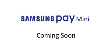 Сервис Samsung Pay Mini будет запущен в текущем квартале