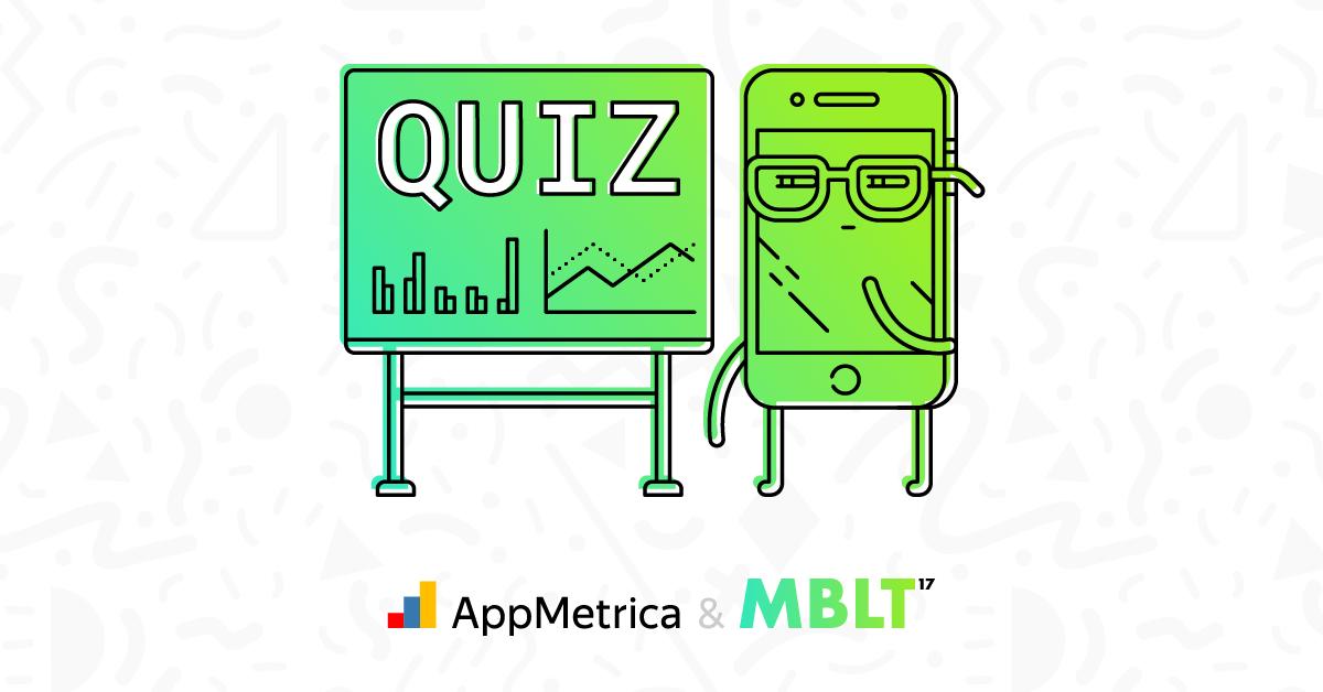 Тест на знание мобильной аналитики от Appmetrica - 1
