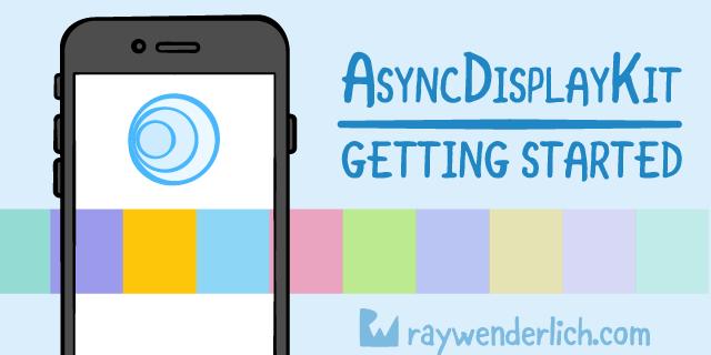 Туториал по AsyncDisplayKit 2.0 (Texture): Начало работы - 1