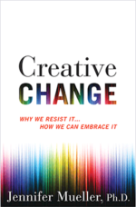 Jennifer Mueller — Creative Change