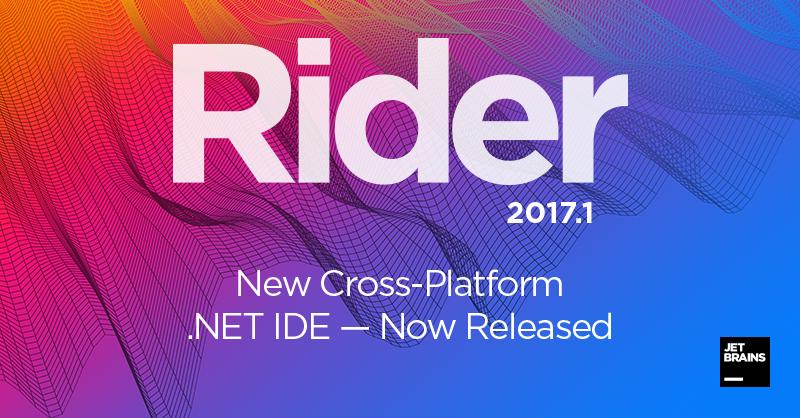 Rider 2017.1 - кроссплатформенная среда .NET-разработки