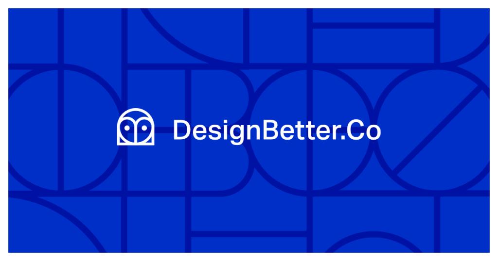 Design Better
