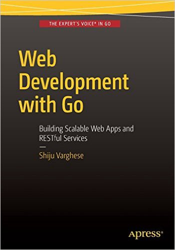 О книге Varghese «Web Development with Go» - 1