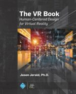 The VR Book — Human-Centered Design for Virtual Reality