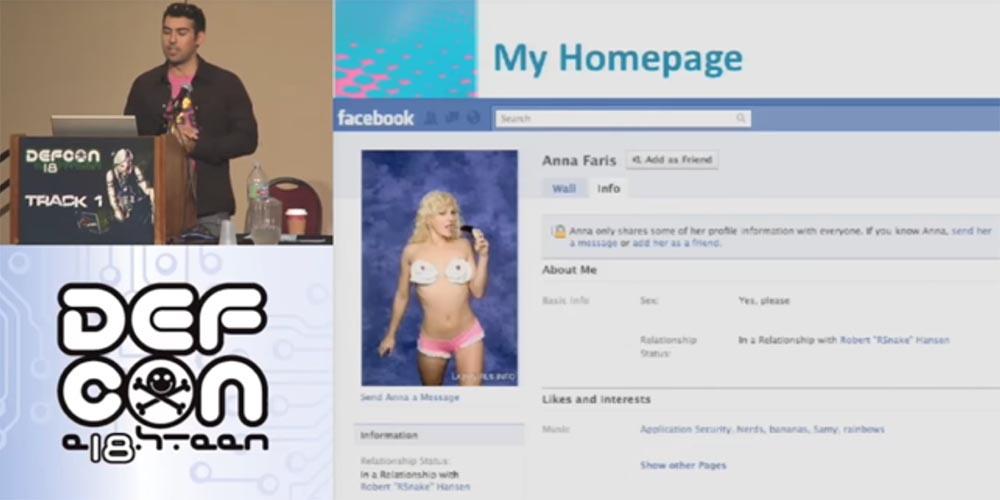 Конференция DEFCON 18. «Как я встретился с Вашей девушкой, или новый вид Интернет-атак». Сэми Камкар - 3
