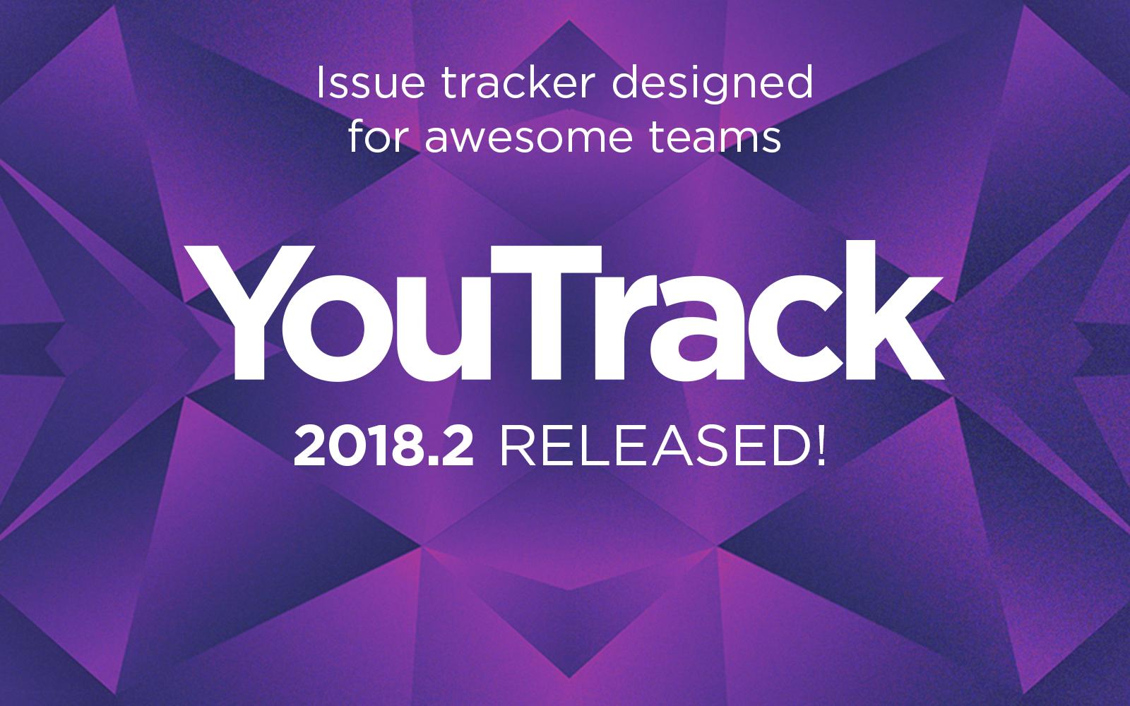 Релиз YouTrack 2018.2: новая страница проектов, Docker-образ YouTrack и многое другое - 1