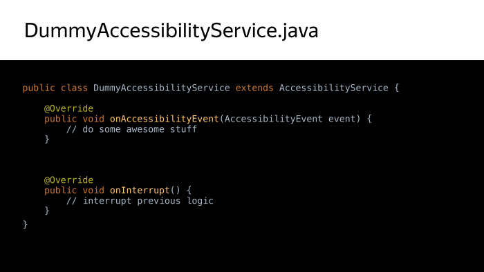 Android accessibility — волк в овечьей шкуре? Лекция Яндекса - 10