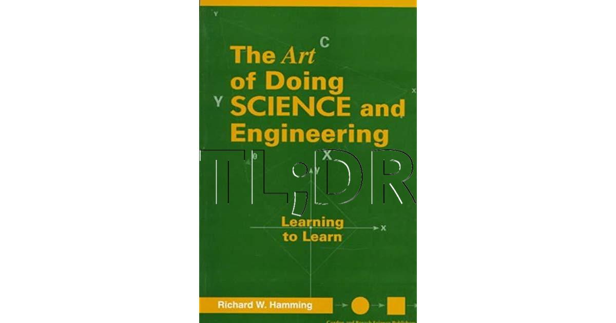 """TL;DR книги """"Искусство заниматься наукой и инженерным делом"""" Ричарда Хэмминга - 1"""