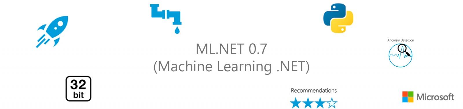 ML.NET 0.7 (Machine Learning .NET) - 1