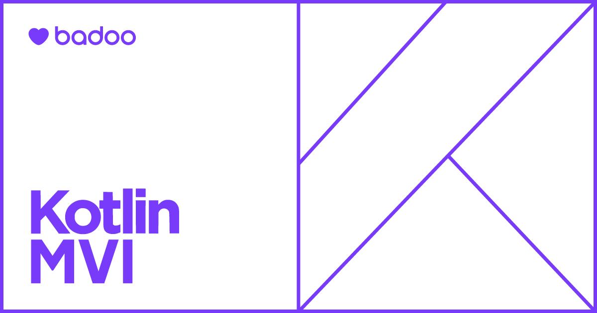 Современная MVI-архитектура на базе Kotlin. Часть 1 - 1