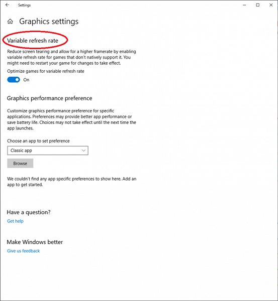 Microsoft добавила в Windows 10 функцию Variable refresh rate, которая дополняет Adaptive-Sync и G-Sync