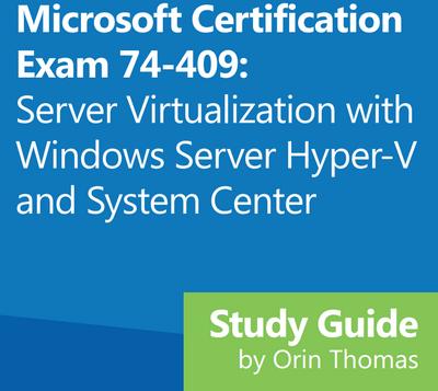 Бесплатное руководство для подготовки к экзамену Microsoft 74 409