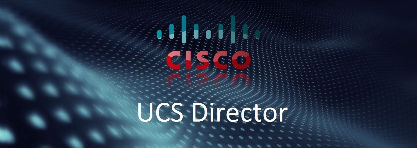 Cisco UCS Director