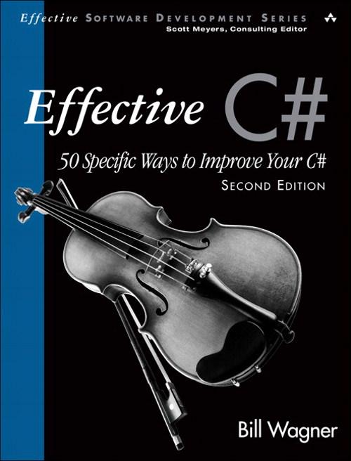 О книге Билла Вагнера «Effective C#»