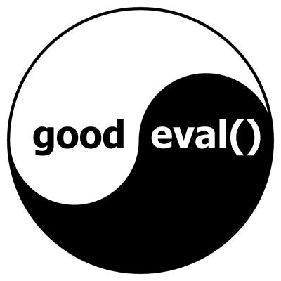 Почему eval, это не всегда плохо